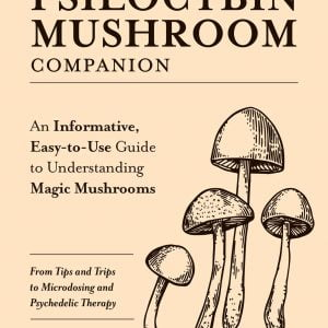 Your Psilocybin Mushroom Companion Book